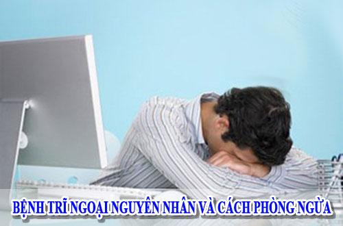 Bệnh trĩ ngoại nguyên nhân và cách phòng ngừa