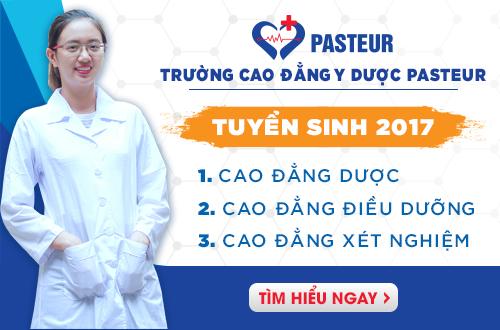Thông báo tuyển sinh Cao đẳng Y Dược Pasteur năm 2017