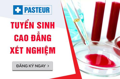 Trường Cao đẳng Y Dược Pasteur thông báo tuyển sinh Cao đẳng Xét nghiệm