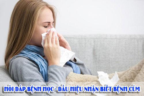Hỏi đáp bệnh học - Dấu hiệu nhận biết bệnh cúm